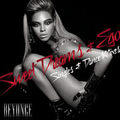 Beyoncé | Ego / Sweet Dreams (Singles & Dance Mixes)